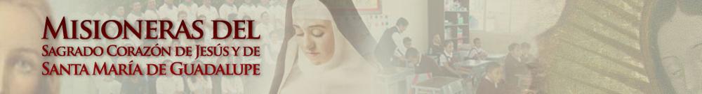 Misioneras del Sagrado Corazón de Jesús y Santa María de Guadalupe